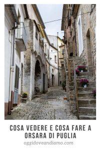 Cosa vedere e cosa fare a Orsara di Puglia