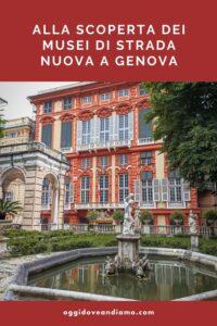 Alla scoperta dei Musei di Strada Nuova di Genova