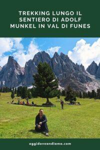 Trekking lungo il Sentiero di Adolf Munkel in Val di Funes